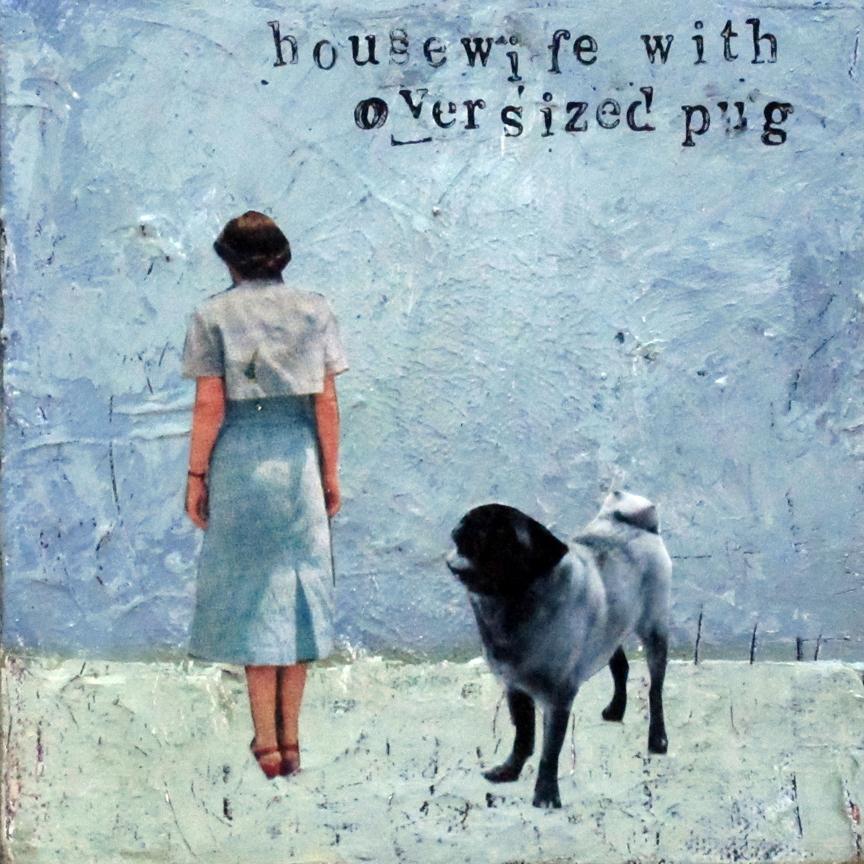 95 housewife with oversized pug